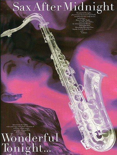 9780711974746: Sax After Midnight: Wonderful Tonight
