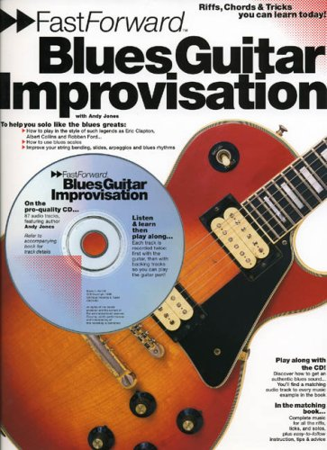 9780711974777: Fast Forward - Blues Guitar Improvisation: Riffs, Chords & Tricks You Can Learn Today! (Fast Forward (Music))