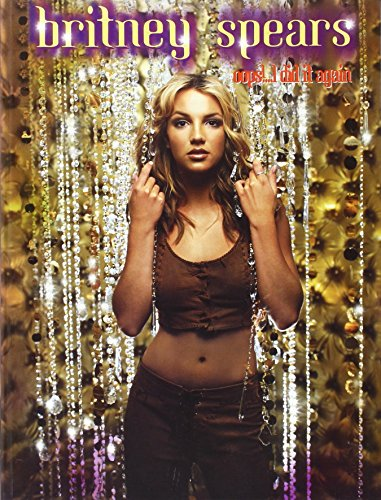 9780711975149: Britney Spears -- Oops!... I Did It Again: Piano/Vocal/Chords