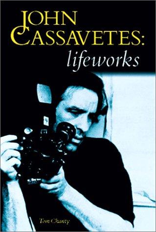 9780711975446: John Cassavetes: Lifeworks
