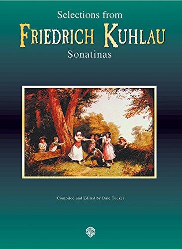 Selections from Friedrich Kuhlau - Sonatinas: Kuhlau - ed.