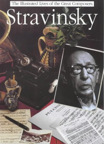 9780711976511: Stravinsky (Illustrated Lives of the Great Composers)