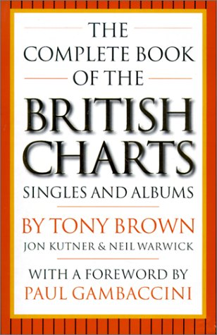 9780711976702: The Complete Book of the British Charts: Singles & Albums