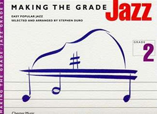 9780711976849: MAKING THE GRADE JAZZ GRADE TWO (PIANO) PSG
