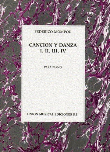 9780711977303: MOMPOU CANCION Y DANZA I-IV PIANO
