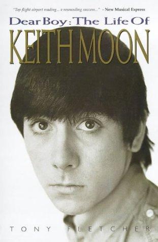 9780711977327: Dear Boy: The Life of Keith Moon