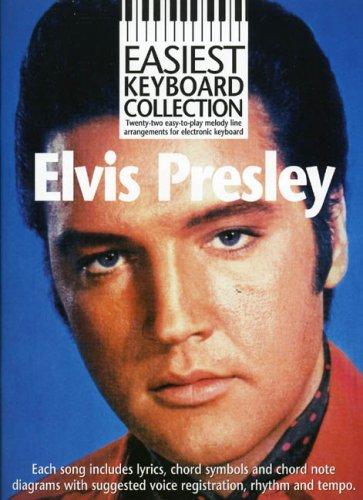 9780711977907: Easiest Keyboard Collection Elvis Presley Lyrics Chords Books