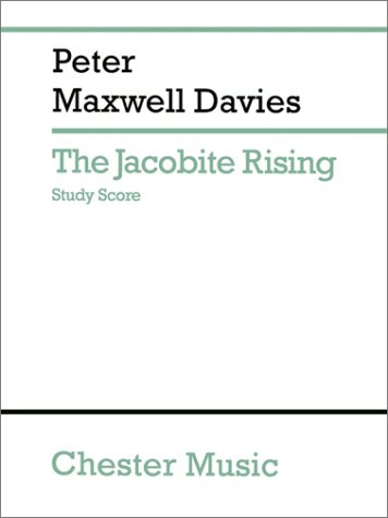 Peter Maxwell Davies: The Jacobite Rising Study Score (Paperback): Peter Maxwell Davies