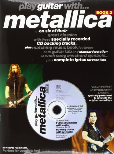 9780711978195: Play Guitar With Metallica Book 2 (Belwin Edition)