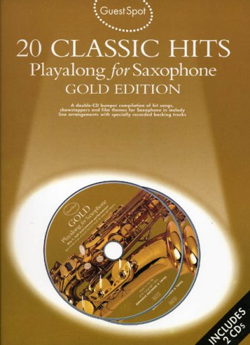 9780711978416: Guest Spot: 20 Classic Hits: Playalong For Alto Saxophone