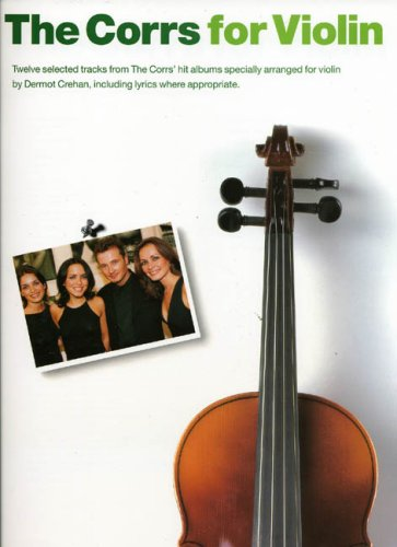 9780711978713: The Corrs For Violin (Kalmus Edition)