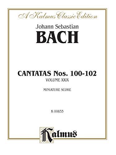 Cantatas No. 100-102: German Language Edition, Miniature Score (Kalmus Edition) (German Edition): ...