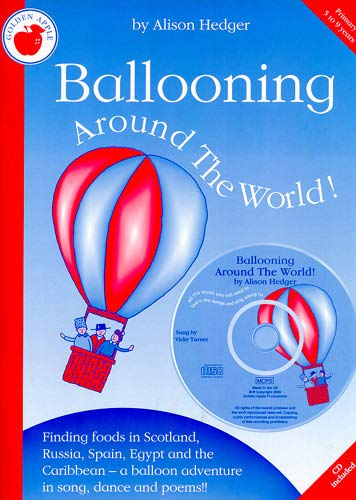 9780711979321: Alison Hedger: Ballooning Around the World (Teacher's Book/CD): Piano/Vocal/Guitar