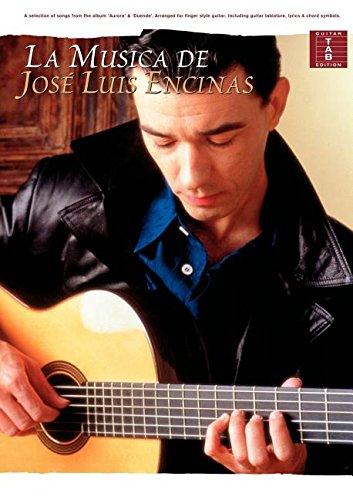 9780711979420: La Musica De Jose Luis Encinas (Tab)