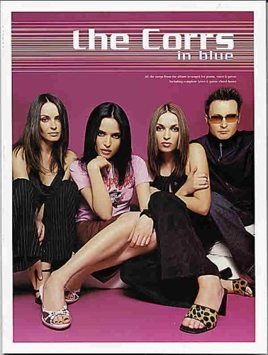 The Corrs -- In Blue: Piano/Vocal/Chords: Corrs, The