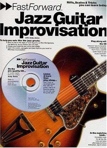 9780711979802: Fast Forward - Jazz Guitar Improvisation: Riffs, Scales & Tricks You Can Learn Today!