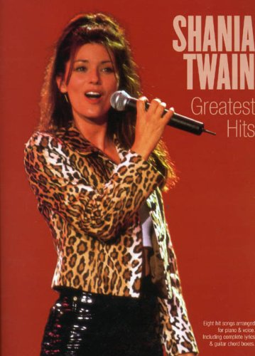 9780711980334: Shania Twain: Greatest Hits