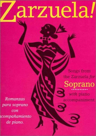 9780711981522: Zarzuela!: Soprano