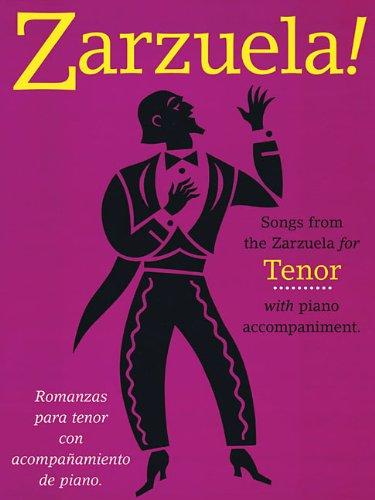 9780711981546: Zarzuela!: Songs from the Zarzuela for Tenor with piano accompaniment (Spanish and English Edition)