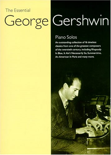 9780711981744: The Essential George Gershwin Psg