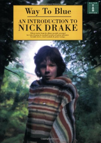 9780711981799: Way to Blue: an Introduction to Nick Drake