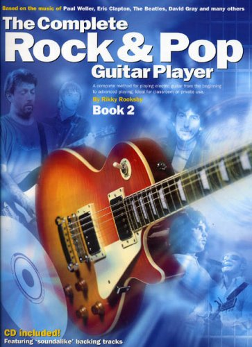 9780711981850: The Complete Rock & Pop Guitar Player: Book 2