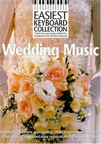 9780711982147: Easiest Keyboard Collection Wedding Music Melody Lyrics Chords Book
