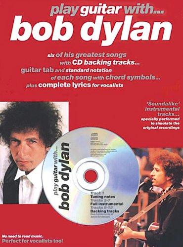 PLAY GUITAR W BOB DYLAN BK/CD (London) (0711982171) by Bob Dylan; Arthur Dick