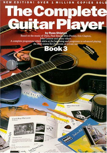 9780711982284: The Complete Guitar Player - Book 3 (New Edition)