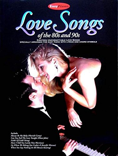 9780711982505: Love Songs of the 80s and 90s (Easy Piano)