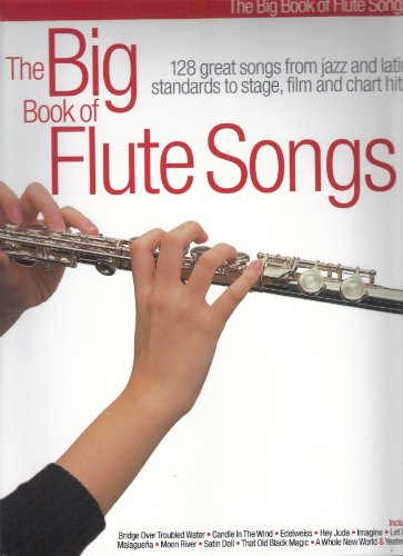 9780711982765: The big book of flute songs