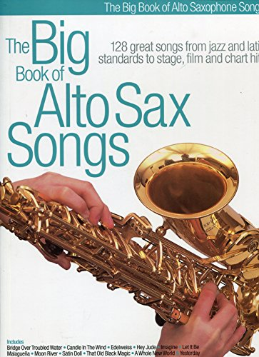 9780711982772: The Big Book of Alto Sax Songs