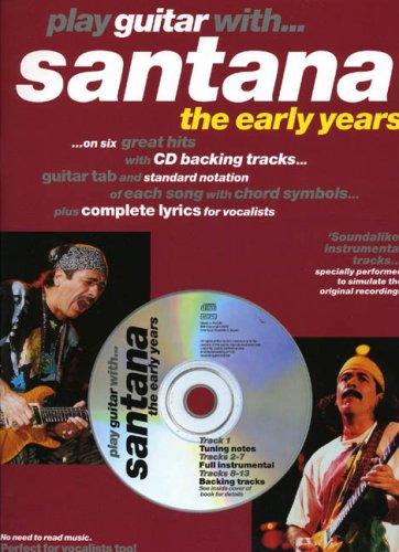 9780711983472: Play Guitar with Santana: The Early Years
