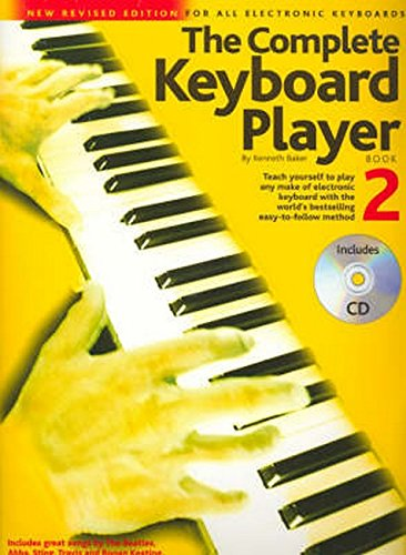 9780711983571: Complete Keyboard Player: Teach Yourself to Play Any Make of Electronic Keyboard with the World's Bestselling Easy-to-follow Method: Book 2
