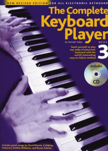 9780711983595: The Complete Keyboard Player: Book 3: Teach Yourself to Play Any Make of Electronic Keyboard with the World's Bestselling Easy-to-follow Method