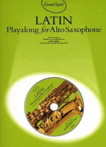 9780711983670: GS LATIN PLAYALONG A/SAX+CD: Playalong for Alto Saxophone (Guest Spot)