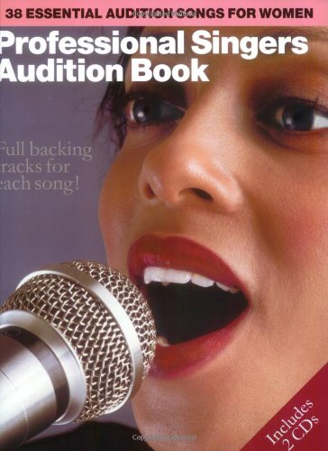 9780711984172: Professional Singers Audition Book: Female: 38 Essential Audition Songs for Women (Book & CD)