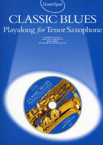 9780711984196: Guest Spot: Classic Blues Playalong for Tenor Saxophone