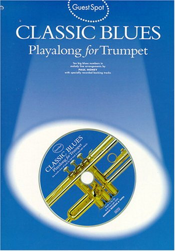 9780711984547: Guest Spot: Classic Blues Playalong for Trumpet Trompette+CD