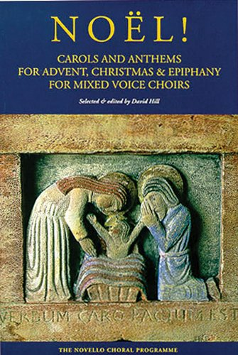 9780711984554: NOEL CAROLS AND ANTHEMS FOR ADVENT XMAS & EPIPHANY FOR MIXED VOICE CHOIRS