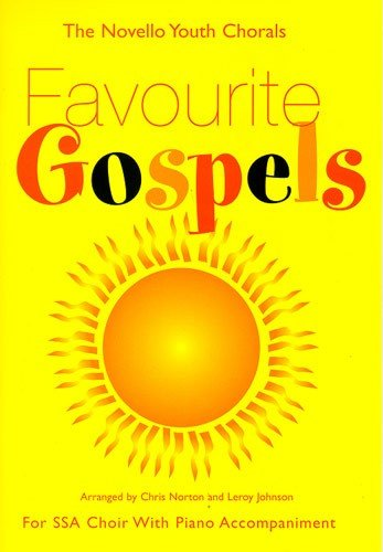 9780711984882: The Novello Youth Chorals: Favourite Gospels (SSA)
