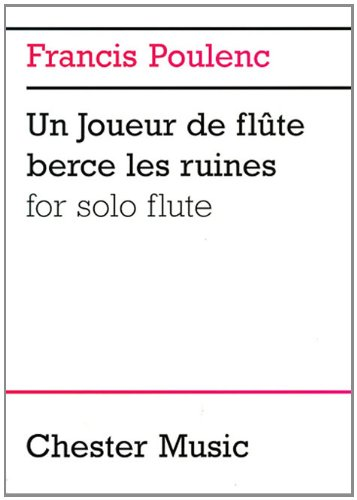 Francis Poulenc: Un Joueur de Flute Berce: Brouwer, Leo