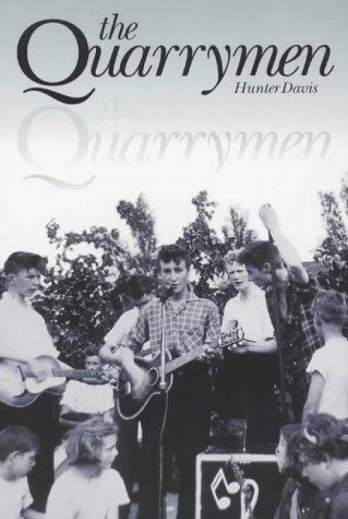 The Quarrymen (071198526X) by Hunter Davies