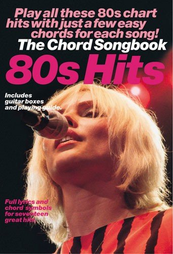 9780711985315: The Chord Songbook: 80s Hits: Play All These 80s Chart Hits with Just a Few Easy Chords for Each Song!
