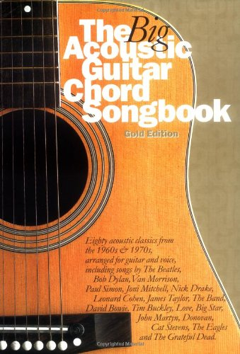 9780711985360: The Big Acoustic Guitar Chord Songbook (Gold Edition)