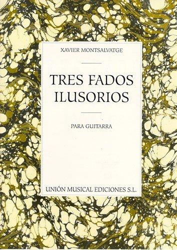 Montsalvatge: Tres Fados Ilusorios Para Guitarra (Paperback)