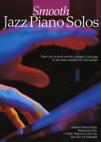 9780711985544: SMOOTH JAZZ PIANO SOLOS PF - AbeBooks