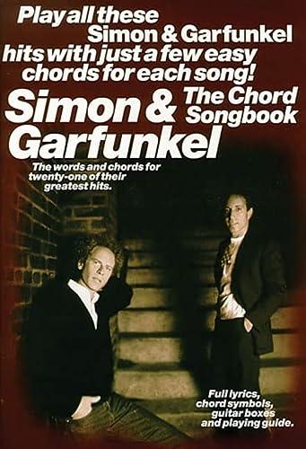 9780711985797: Simon and Garfunkel The Chord Songbook