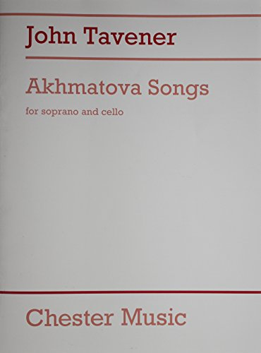 9780711985841: TAVENER AKHMATOVA SONGS SOPRANO AND CELLO