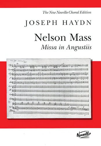 NELSON MASS VOCAL SCORE MISSA IN ANGUSTIIS NEW NOVELLO CHORAL EDITION